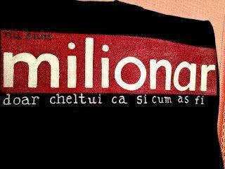 "Tricou ""Milionar"""