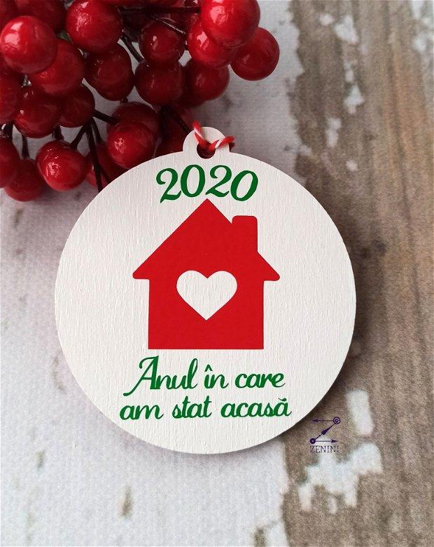 Glob 2020, ornament 2020, glob acasa, ornament personalizat, glob cu nume, ornament cu 2 fete, glob Anul in care am stat acasa