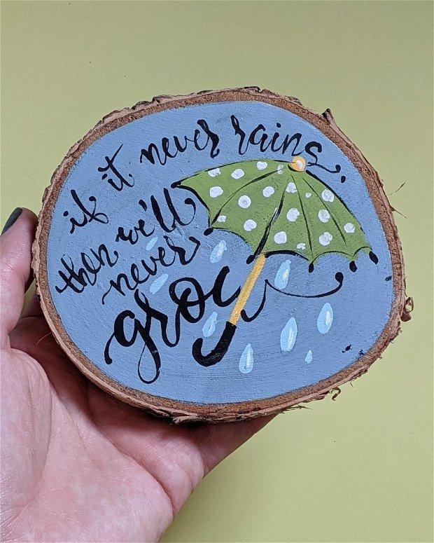 Pictura pe felie de copac RAIN